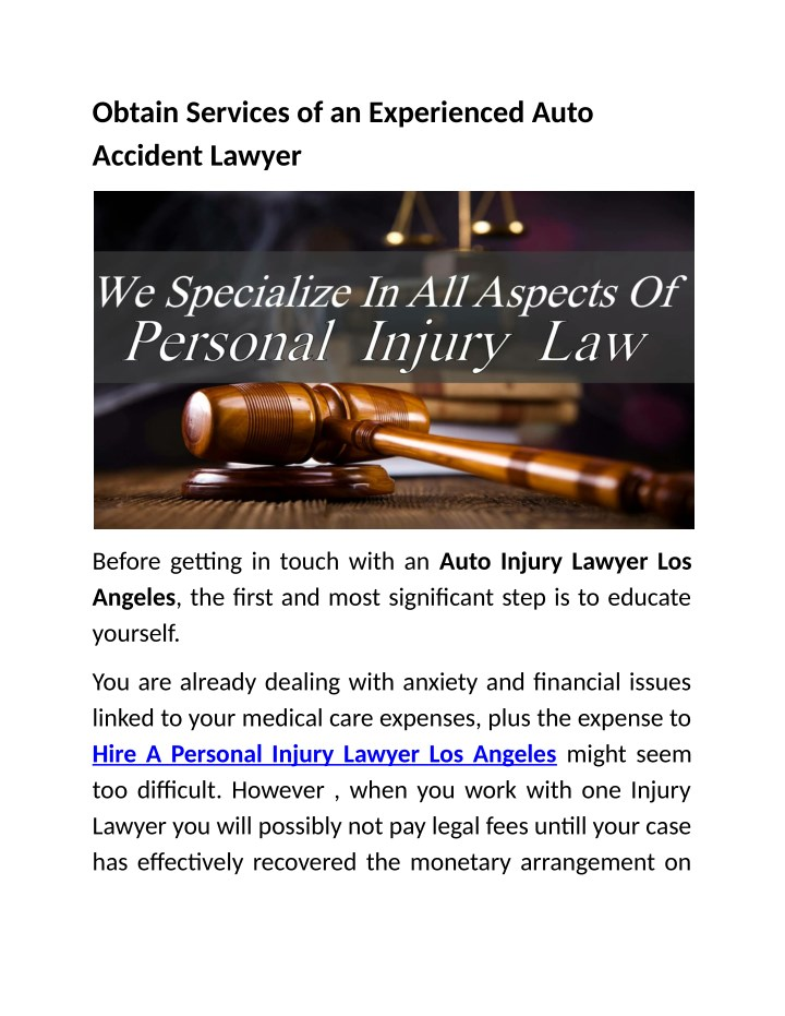 obtain services of an experienced auto accident n.