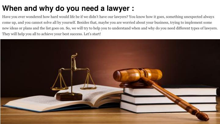 when and why do you need a lawyer have you ever n.