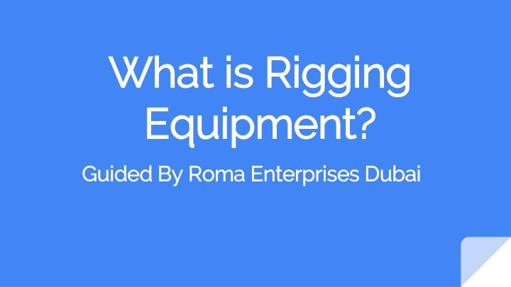 what is rigging equipment n.