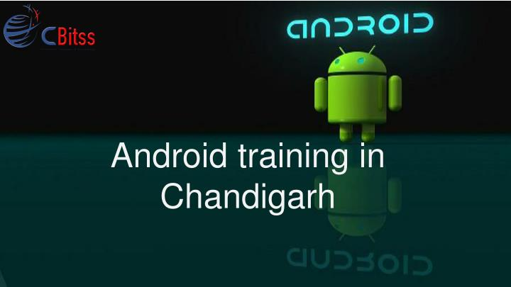 android training in chandigarh n.