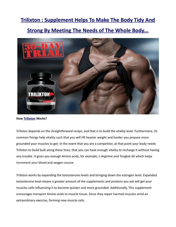 trilixton supplement helps to make the body tidy n.