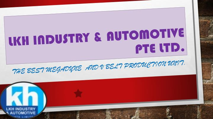 lkh industry automotive pte ltd n.