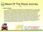 about of the royal journey