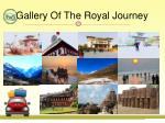 gallery of the royal journey