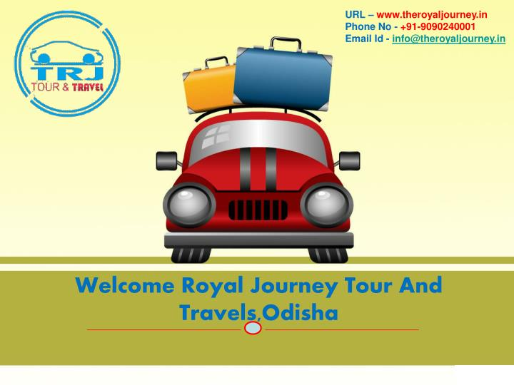 welcome royal journey tour and travels odisha n.