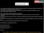 question no 2