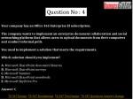 question no 4