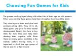 choosing fun games for kids
