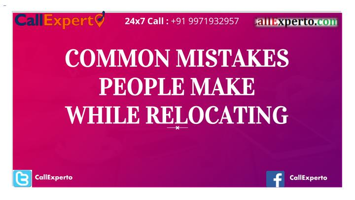 common mistakes people make while relocating n.