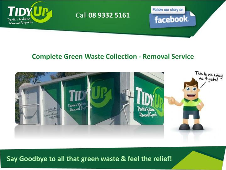 complete green waste collection removal service n.