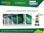 complete green waste collection removal service