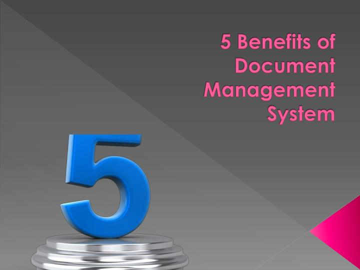 5 benefits of document management system n.