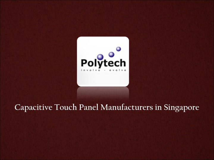 capacitive touch panel manufacturers in singapore n.
