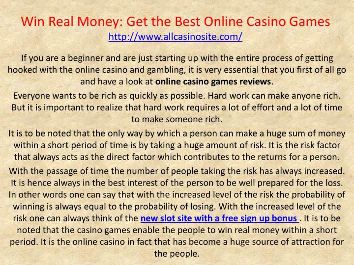 win real money get the best online casino games http www allcasinosite com n.