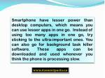 smartphone have lesser power than desktop
