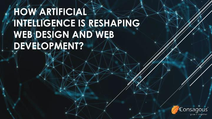 how artificial intelligence is reshaping web design and web development n.
