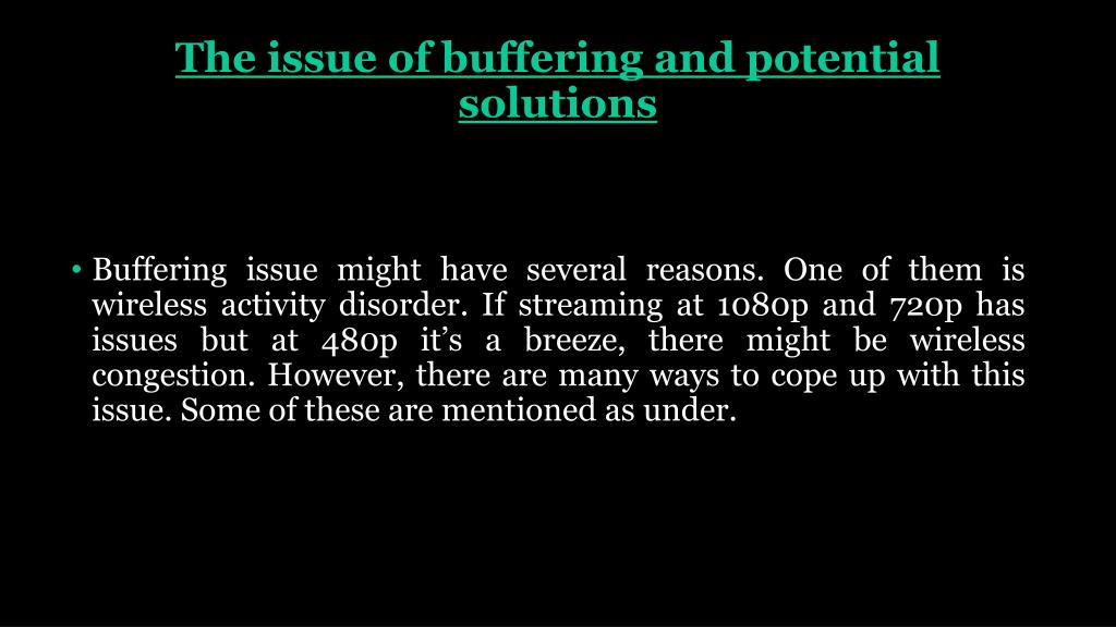 PPT - How To Solve The Problem For Video Stream Buffering In Google
