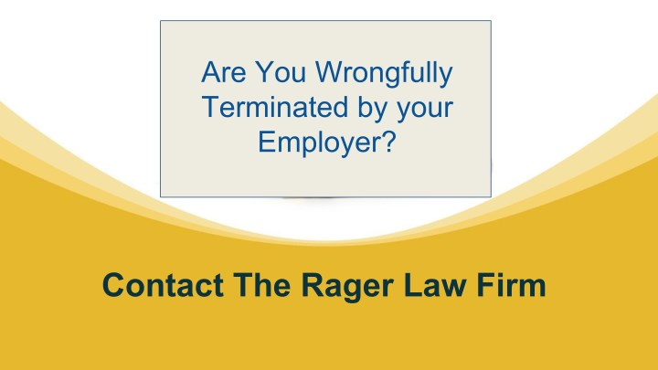 are you wrongfully terminated by your employer n.