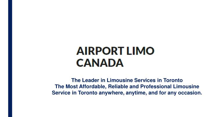 the leader in limousine services in toronto n.