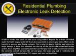 residential plumbing electronic leak detection
