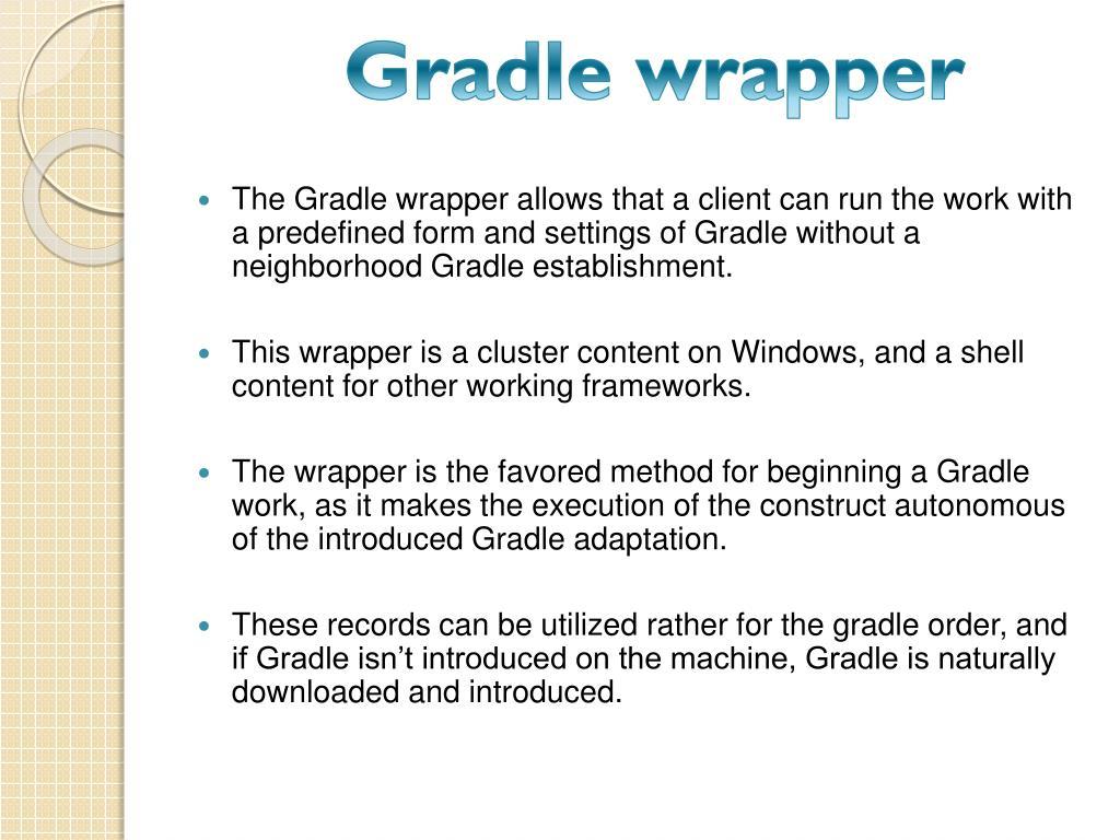 PPT - Gradle Training | Gradle 4 1 3 x corporate course- GOT