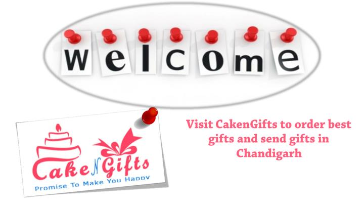 visit cakengifts to order best gifts and send n.