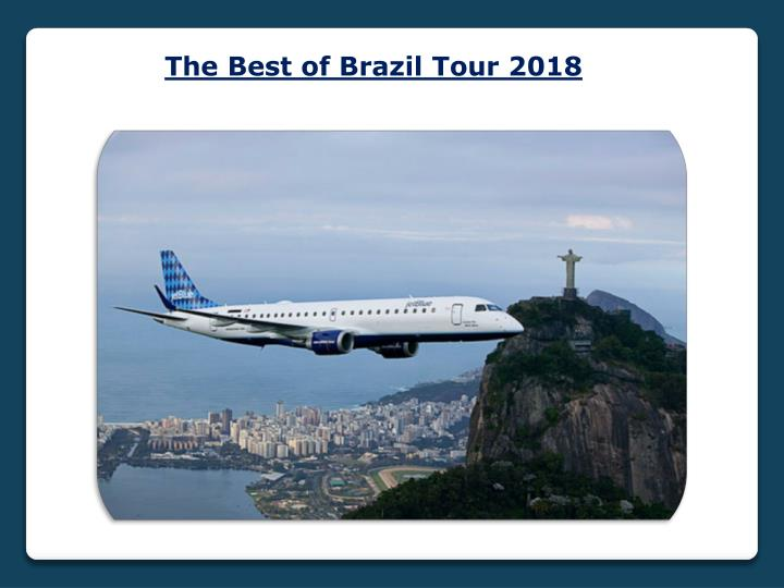 the best of brazil tour 2018 n.
