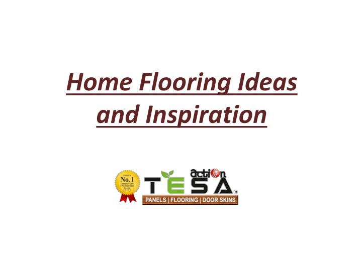 home flooring ideas and inspiration n.