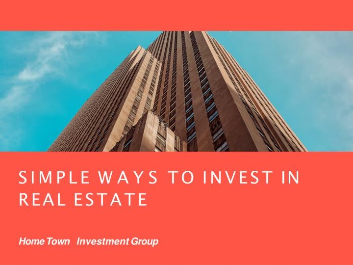 simple ways to invest in real estate n.