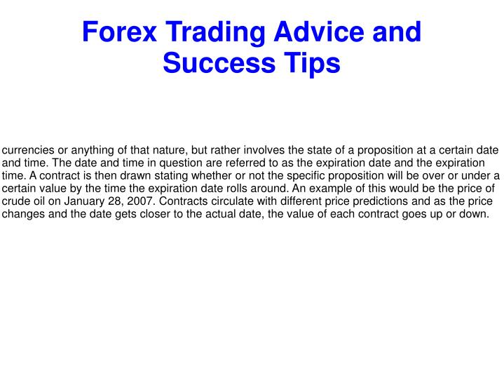 Forex Trading Advice And Success Tips