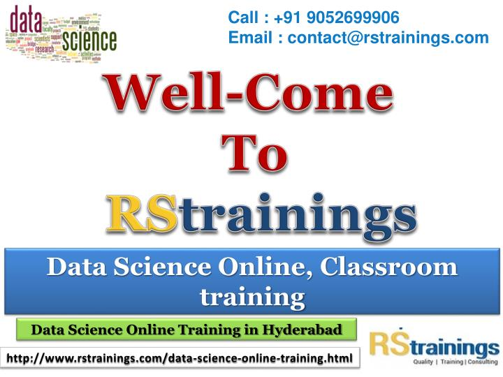 call 91 9052699906 email contact@rstrainings com n.