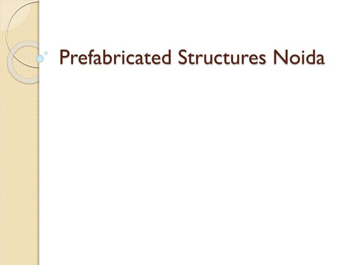 prefabricated structures noida n.