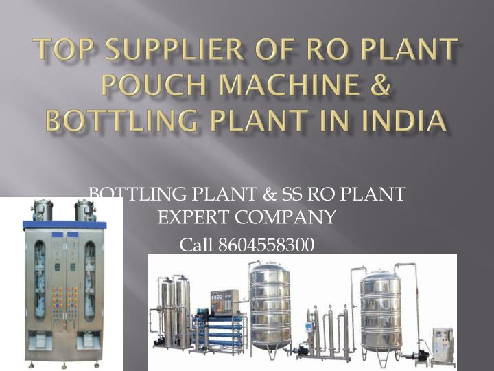 top supplier of ro plant pouch machine bottling plant in india n.