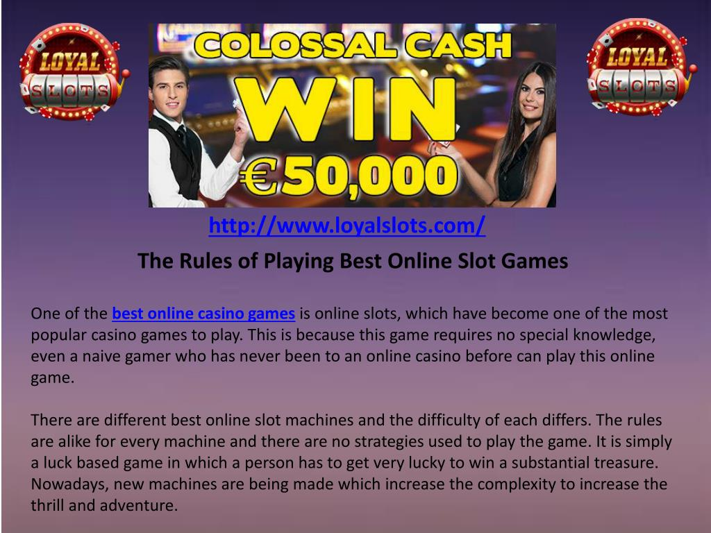 Ppt The Rules Of Playing Best Online Slot Games Powerpoint