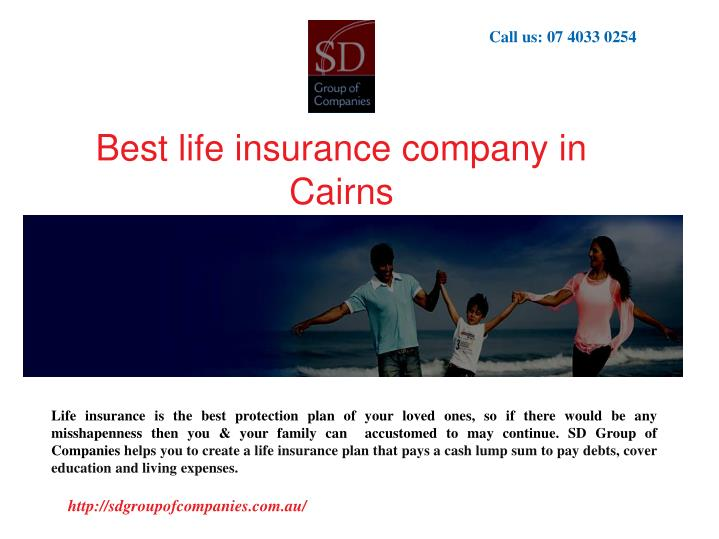 Best Life Insurance Company >> Ppt Best Life Insurance Company In Cairns Powerpoint