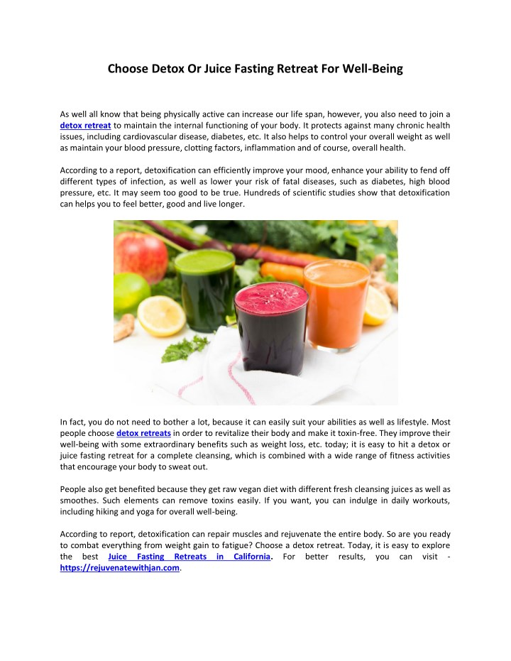 choose detox or juice fasting retreat for well n.