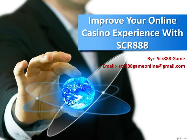 improve your online casino experience with scr888 n.