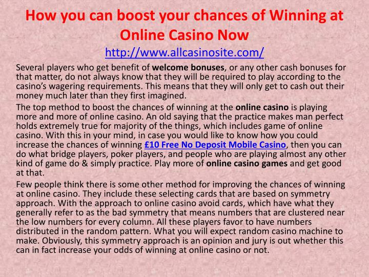 how you can boost your chances of winning at online casino now http www allcasinosite com n.