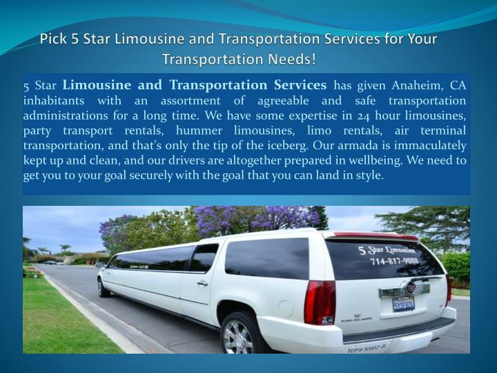 pick 5 star limousine and transportation services for your transportation needs n.