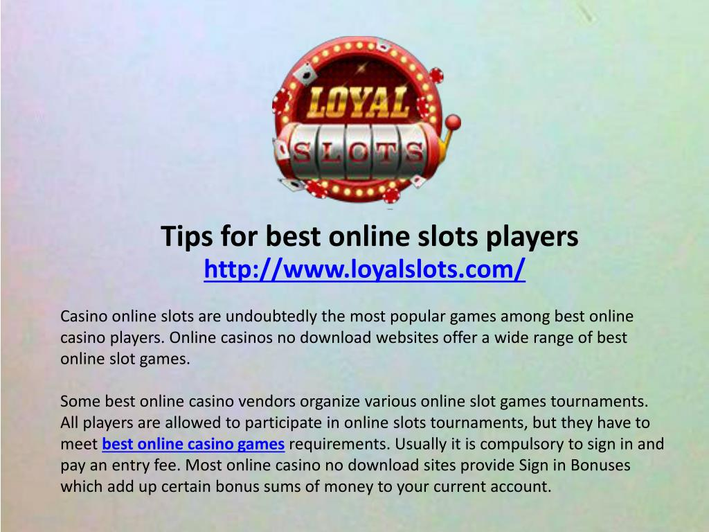 Ppt Tips For Best Online Slots Players Powerpoint Presentation
