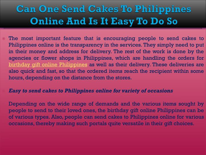 Can One Send Cakes To Philippines Online And Is It Easy Do So
