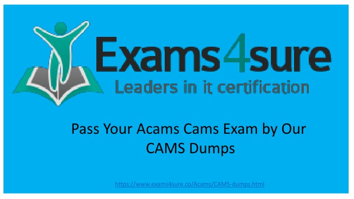 pass your acams cams exam by our cams dumps n.