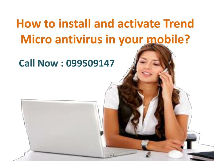 how to install and activate trend micro antivirus n.