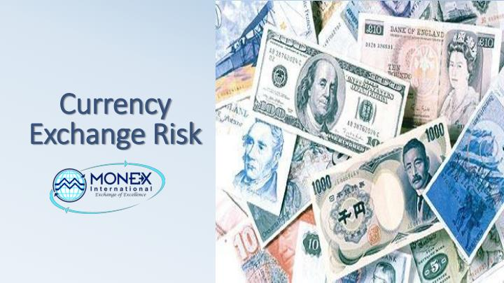 Ppt Currency Exchange Rates