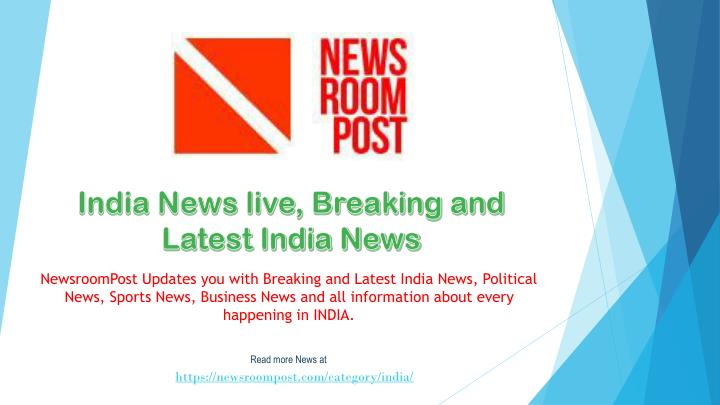 india news live breaking and latest india news n.