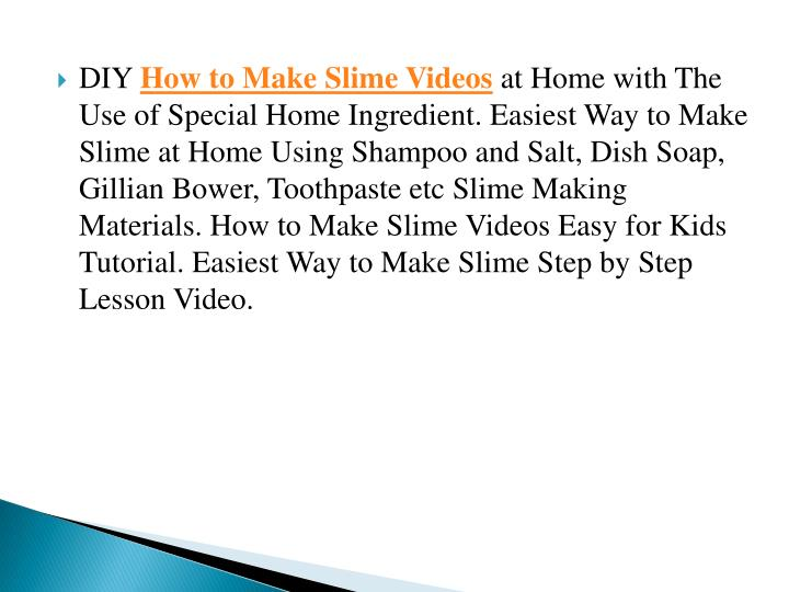 Ppt how to make slime step by step different methods of slimes diy how to make slime videos at home with the use of special home ccuart Gallery