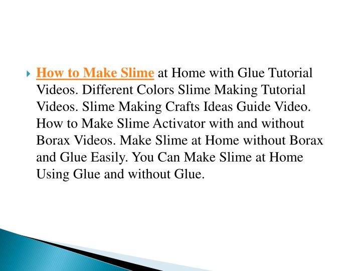 Ppt how to make slime step by step different methods of slimes how to make slime at home with glue tutorial videos ccuart Gallery