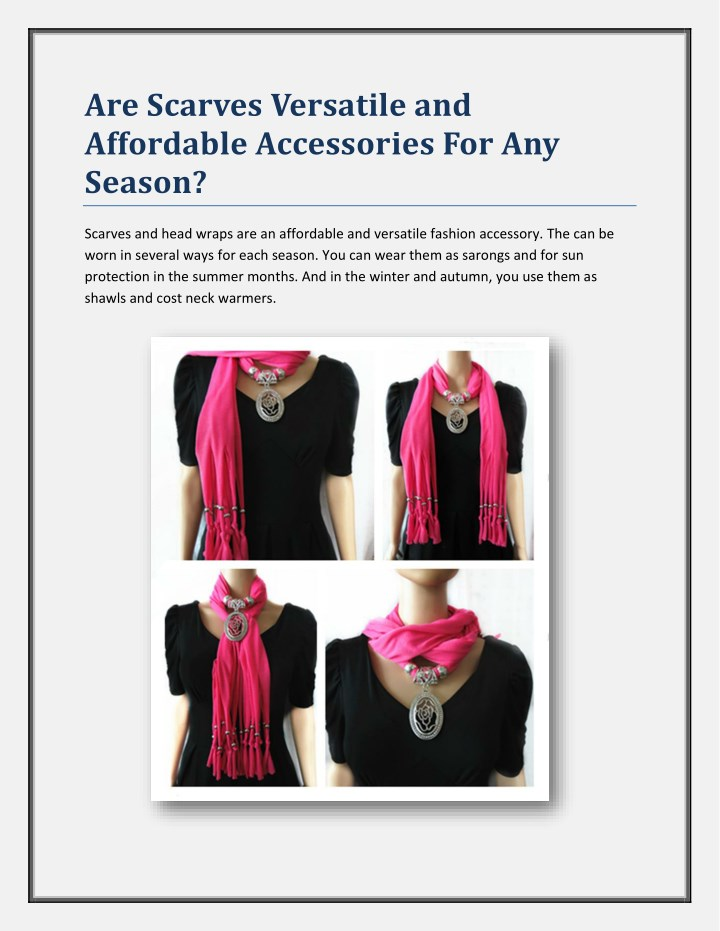 are scarves versatile and affordable accessories n.