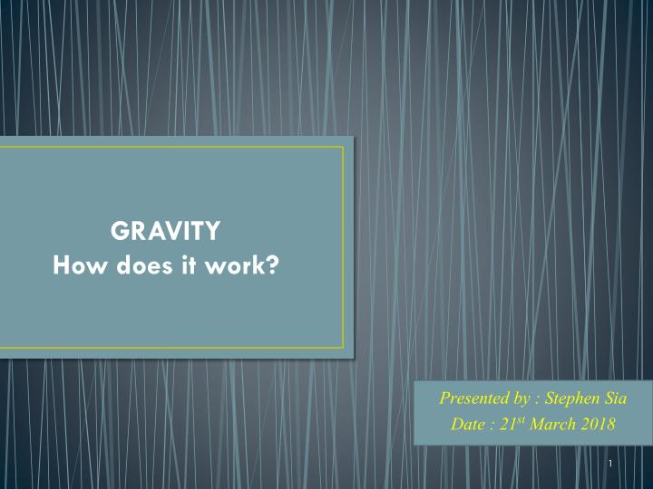 gravity how does it work n.