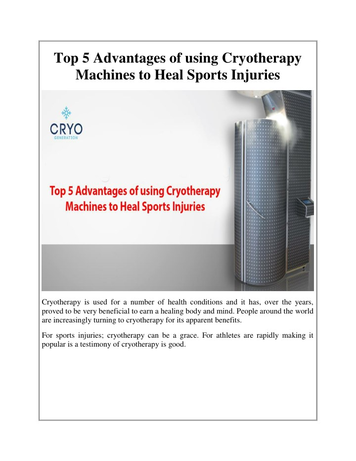 PPT - Top 5 Advantages of using Cryotherapy Machines to Heal